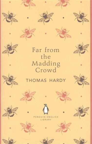 Hardy Th. Far from the Madding Crowd ISBN: 9780141198934 цена