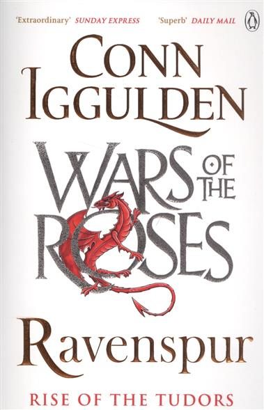 Iggulden C. Ravenspur: Rise of the Tudors david loades the tudors for dummies