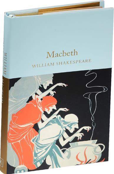 Shakespeare W. Macbeth