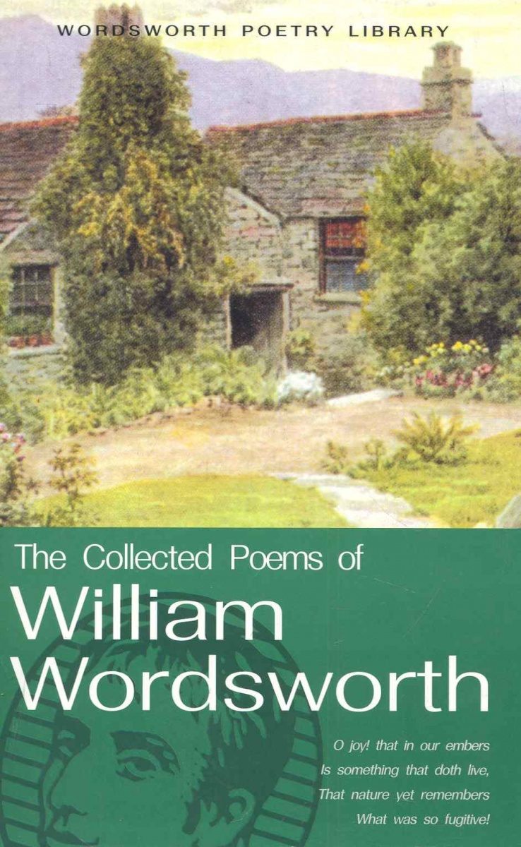 Wordsworth W. The Cоllected Poems of William Wordsworth ISBN: 9781853264016 blake william poems