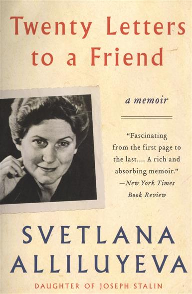 Alliluyeva S. Twenty Letters to a Friend. A Memoir butland s letters to my husband