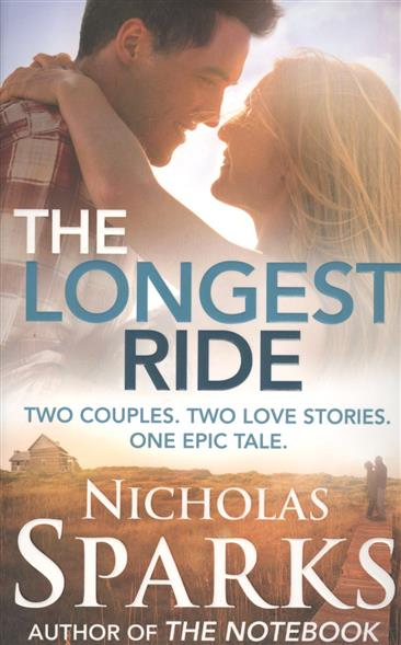 Sparks N. The Longest Ride