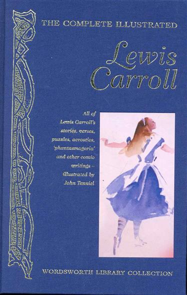 Carroll L. The Complete illustrated Lewis Carroll california exotic colt max beads