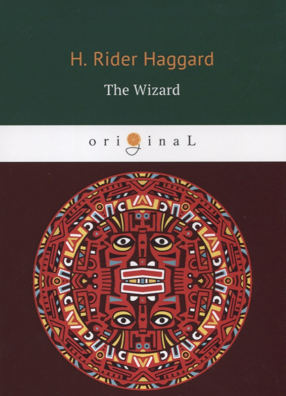 Haggard H. The Wizard h r haggard elissa or the doom of zimbabwe