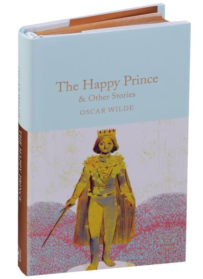 Wilde O. The Happy Prince & Other Stories the happy prince and other stories