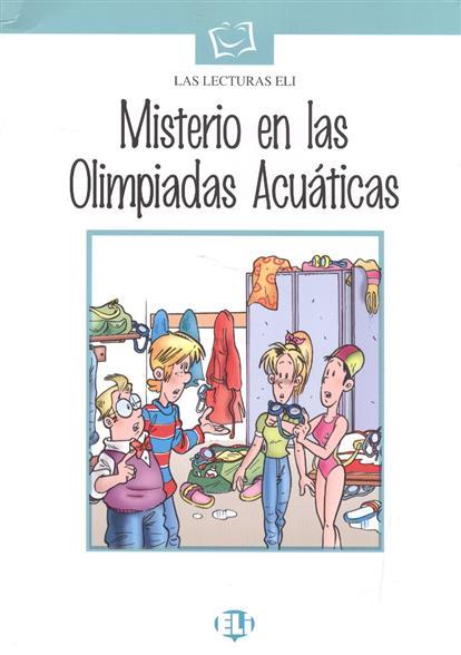 Misterio en las Olimpiadas Acuaticas (+CD)