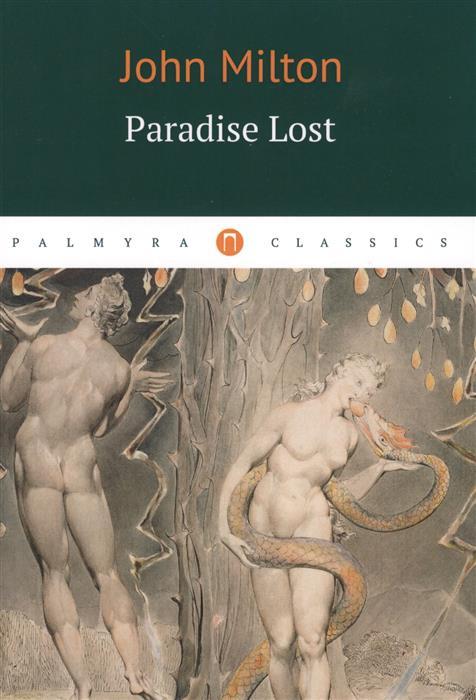 Milton J. Paradise Lost milton j paradise lost