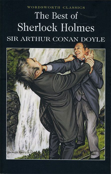 Doyle A. The best of Sherlock Holmes doyle a c the valley of fear and the case book of sherlock holmes книга на английском языке