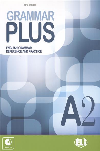 Lewis S. Grammar Plus. English Grammar Reference and Practice. A2 (+CD) round up starter english grammar practice teacher s guide