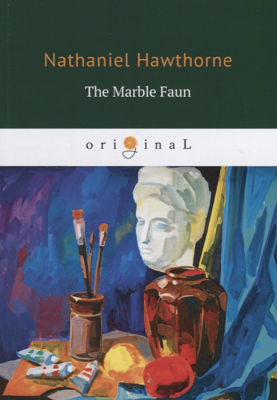 Hawthorne N. The Marble Faun the marble collector