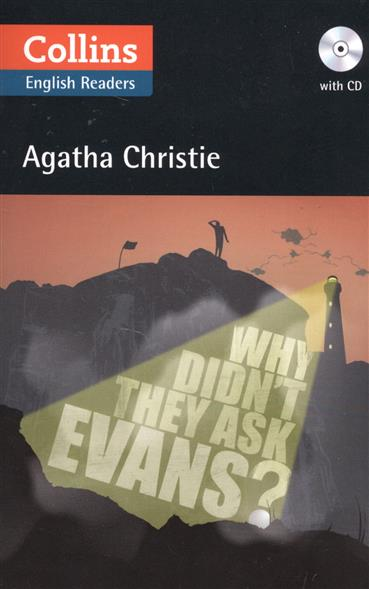 Christie A. Why Didn't They Ask Evans? (+ CD) (CEF level: В2)