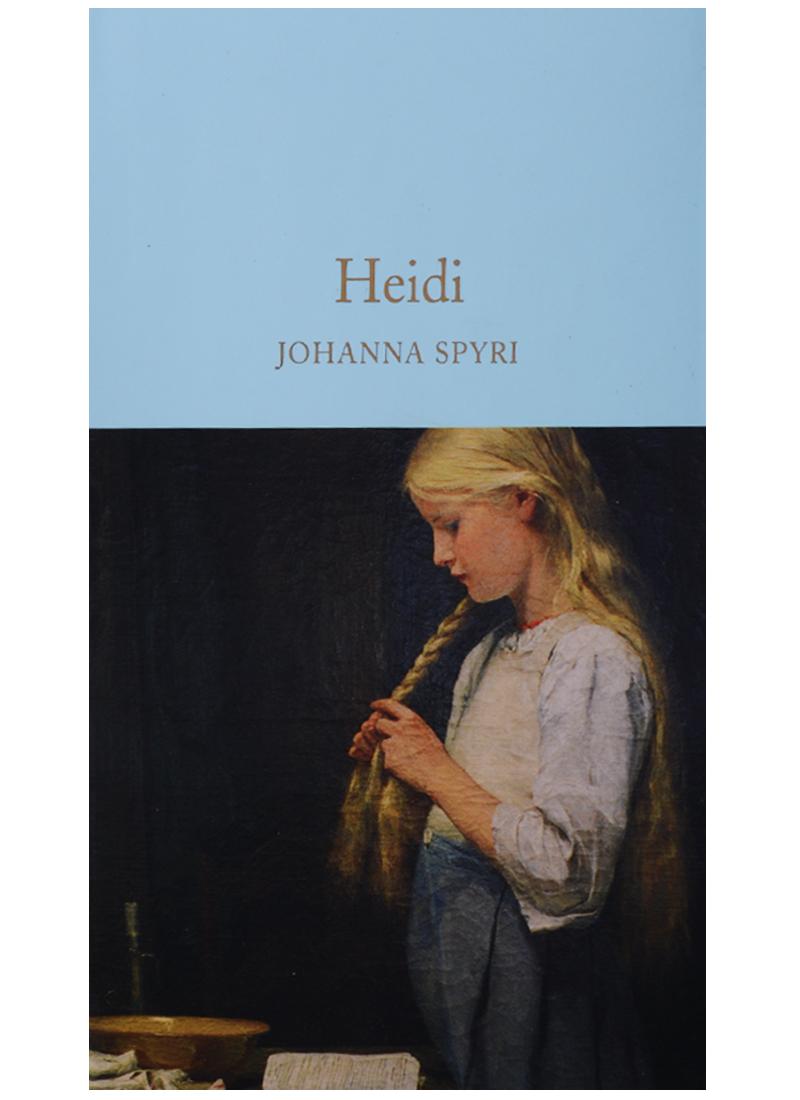 Spyri J. Heidi spyri j heidi isbn 9781509842926