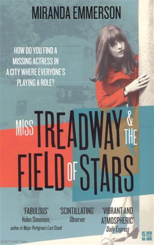 Emmerson M. Miss Treadway & the Field of Stars the glow of fallen stars