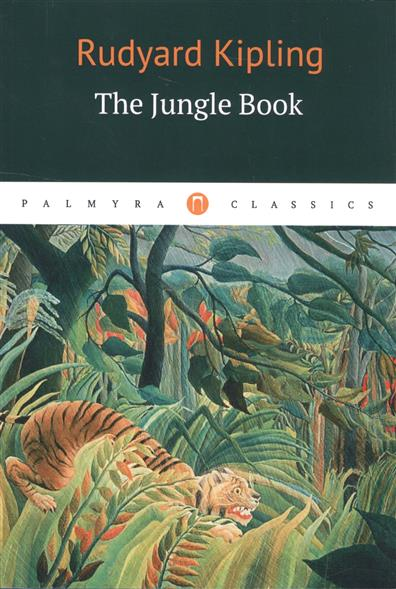Kipling R. The Jungle Book walking through the jungle