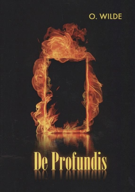 Wilde O. De Profundis недорго, оригинальная цена