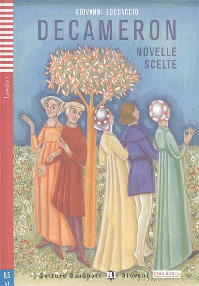 Фото Boccaccio G. Decameron Novelle Scelte. Livello 1 (+CD) ISBN: 9788853620163