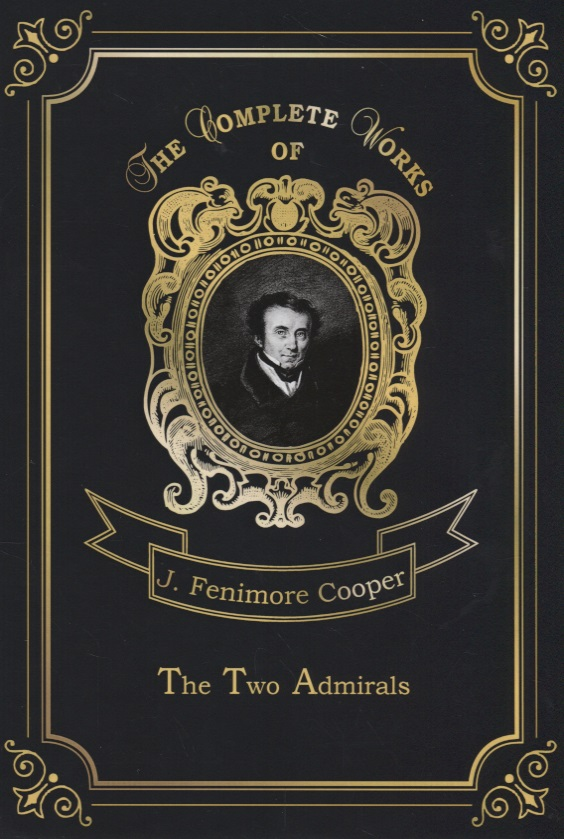 Cooper J. The Two Admirals ISBN: 9785521079490