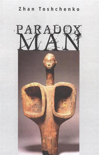 Tshchenko Zh. Paradox man in Contemporary Russia multicultural questions family matters in contemporary fiction