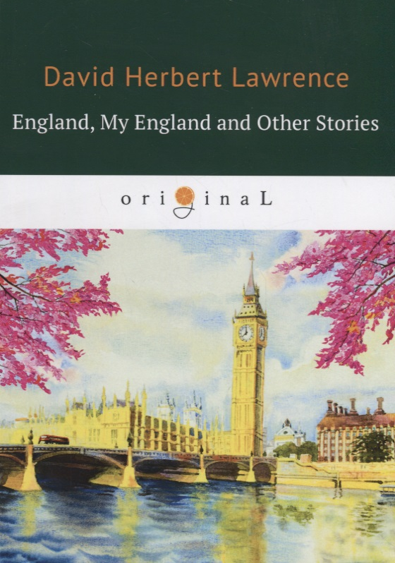Lawrence D. England, My England and Other Stories macdonell a england their england