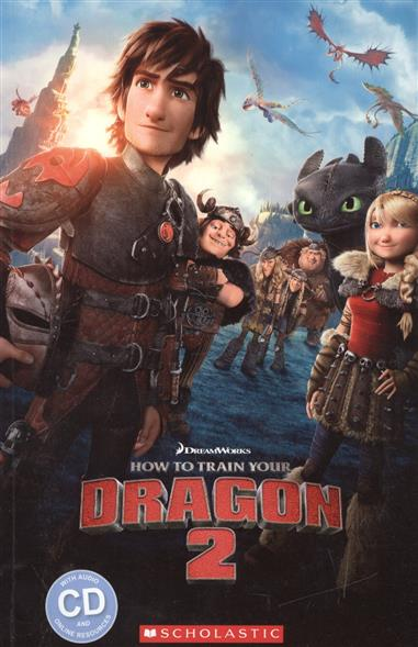 Reilly T. (editor) How to train your dragon 2. Level 2 (+CD) o reilly product defects