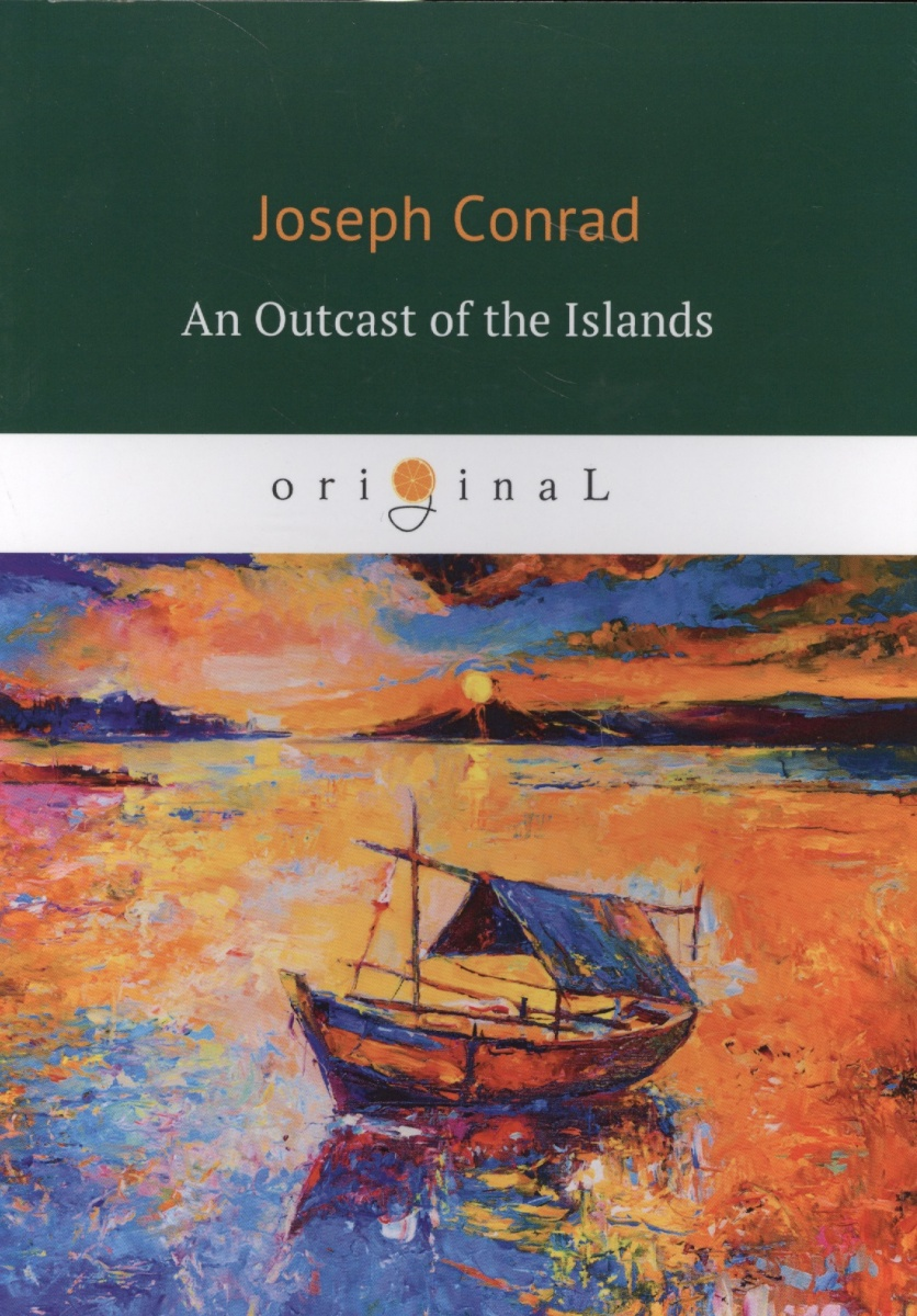Conrad J. An Outcast of the Islands торшер markslojd conrad 106324
