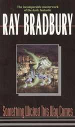Bradbury R. Something Wicked This Way Comes bradbury r martian chronicles