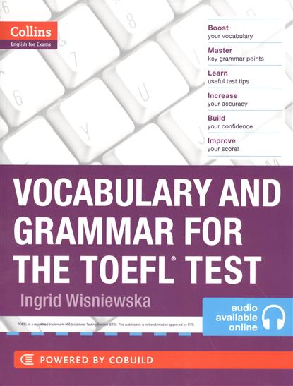Wishnievska I. Vocabulary and Grammar for the TOEFL. Test (+ audio available online) 400 must have words for the toefl test