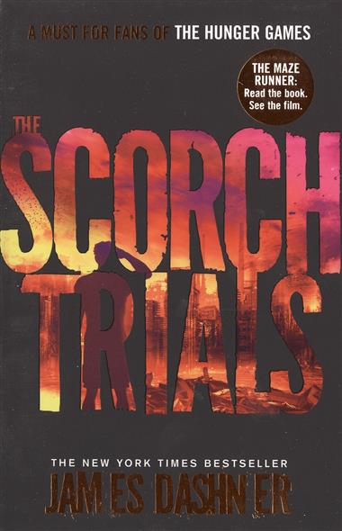 Dashner J. The Scorch Trials. Book 2 disney disney минни водная раскраска