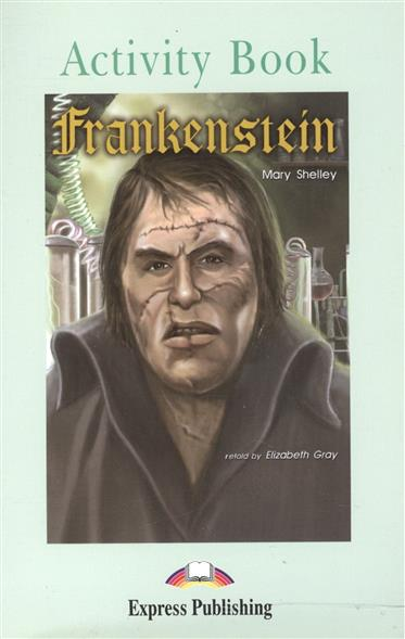 Shelley M. Frankenstein. Activity Book