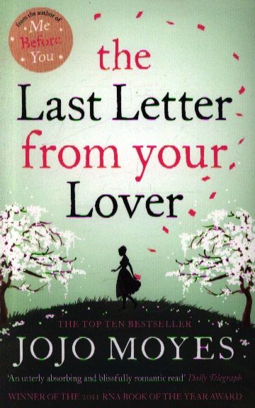 Moyes J. The Last Letter from your Lover moyes j silver bay