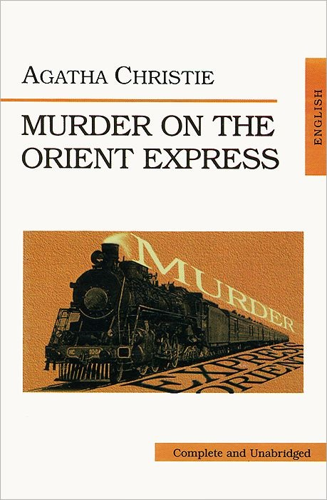 Christie A. Murder on the orient express weir a the martian a novel