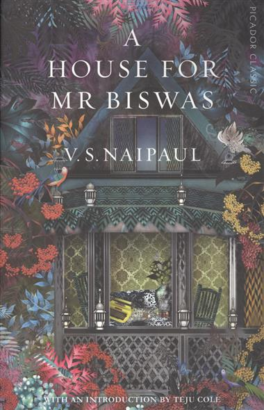 Naipaul V. A House For Mr. Biswas naipaul v a house for mr biswas