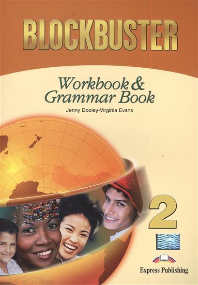 Blockbuster 2. Workbook & Grammar Book