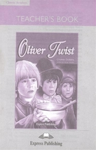 Oliver Twist. Teacher's Book (with board game)