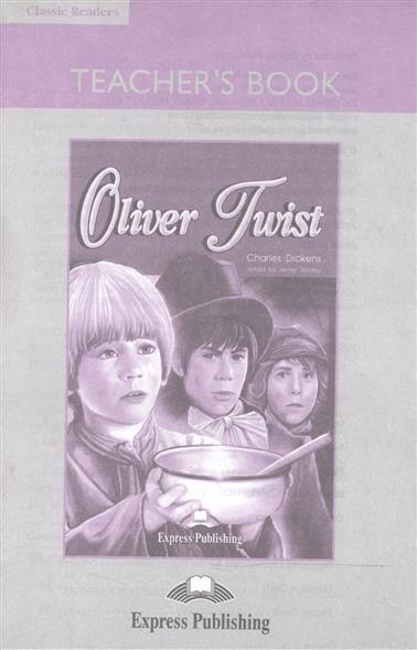 Dickens C. Oliver Twist. Teacher's Book (with board game) dickens oliver twist