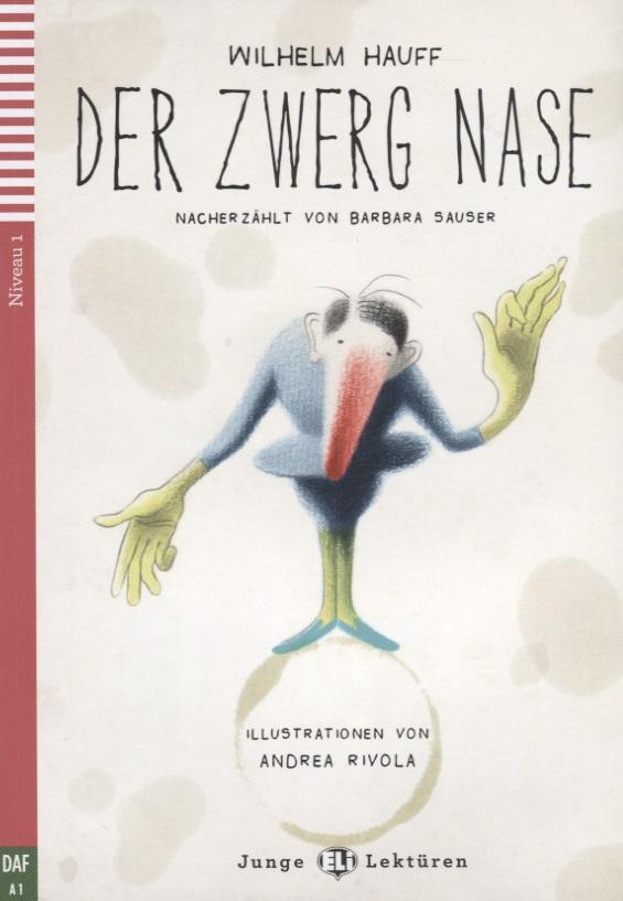 Hauff W. Der Zwerg Nase. Niveau 1 (A1) (+CD) ISBN: 9788853617477 alors niveau 1 du cecr cd