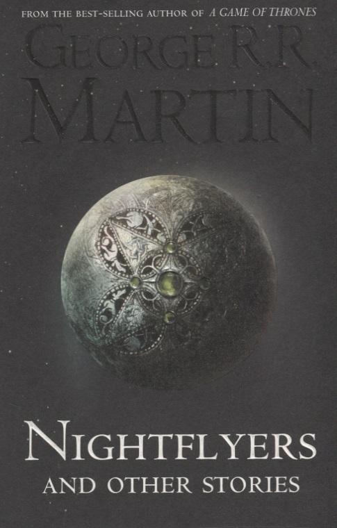 Martin G. Nightflyers and Other Stories vitaly mushkin erotic stories top ten