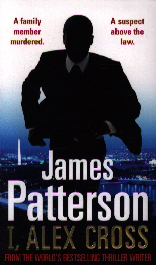Patterson J. I, Alex Cross patterson james alex cross run