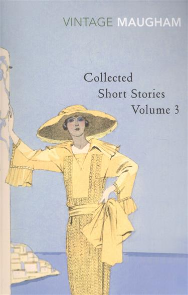 Maugham W. Collected Short Stories: Volume 3 the collected short stories of louis l amour volume 6