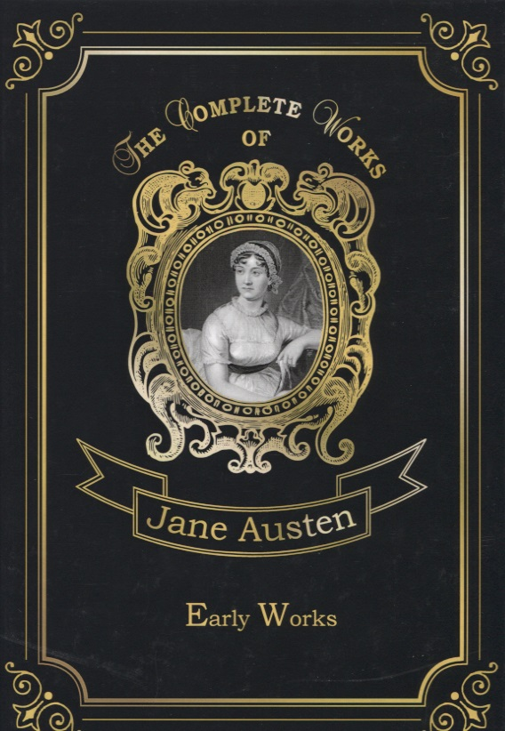 Austen J. Early Works ISBN: 9785521076222 early works i