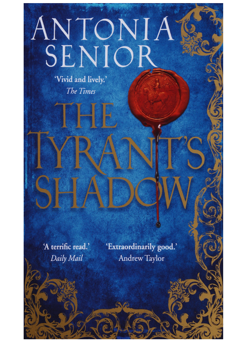 Senior A. The Tyrant's Shadow the mountain shadow