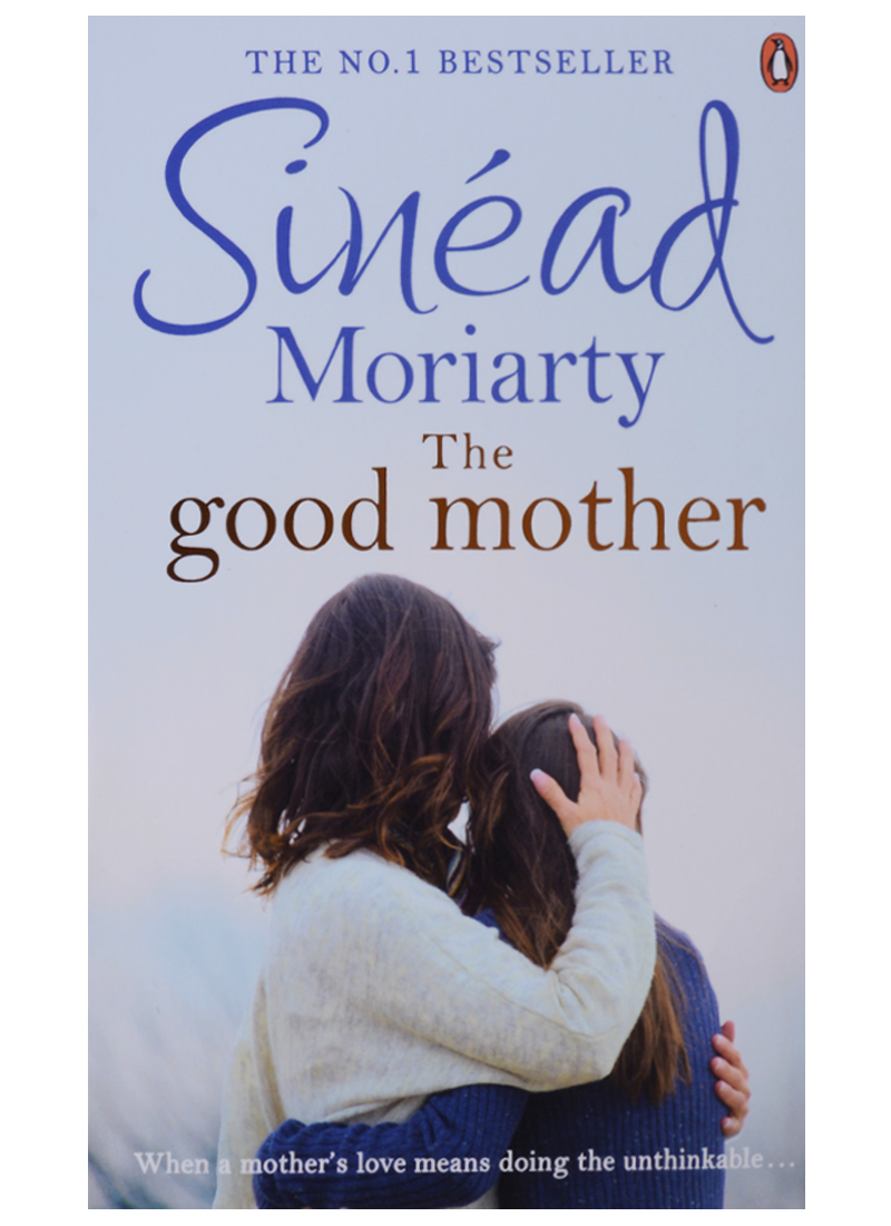 Moriarty S. The Good Mother moriarty s the good mother