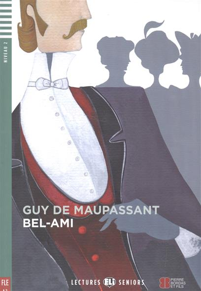 Maupassant G Bel-Ami. Niveau 2 (+CD) bel air зонт спб
