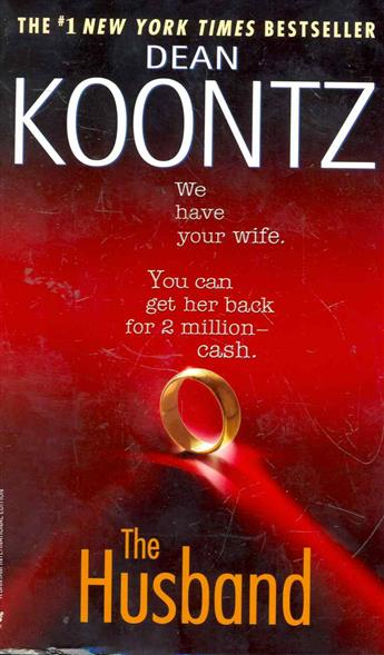 Koontz D. The Husband koontz d ashley bell the girl who said no to death