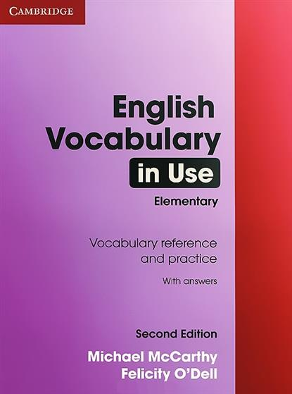 McCarthy M., O'Dell F. English Vocabulary in Use Elementary w/ans mccarthy m english vocabulary in use upper intermediate 3 ed with answ cd rom английская лексика