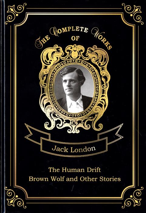 London J. The Human Drift and Brown Wolf and Other Stories victims stories and the advancement of human rights