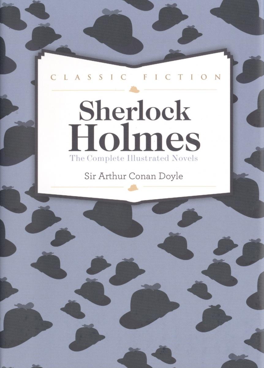 Doyle A. Sherlock Holmes Complete Novels doyle a the memories of sherlock holmes детектив на английском языке