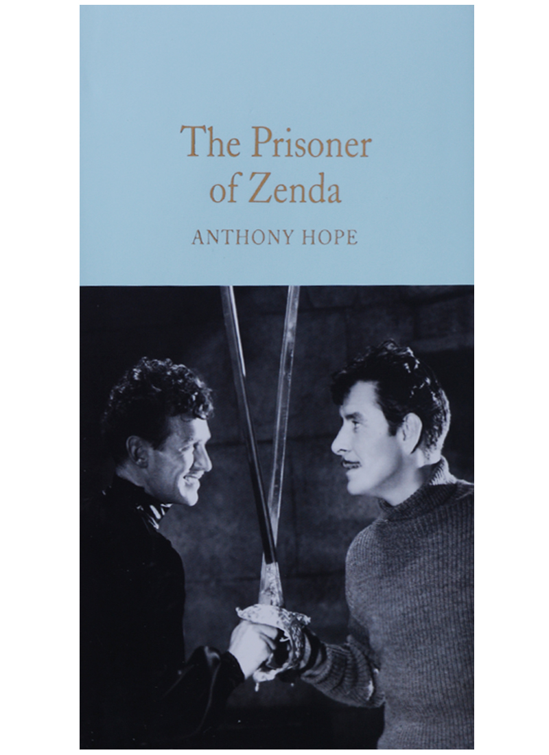 Hope A. The Prisoner of Zenda ISBN: 9781509834587 the prisoner of zenda