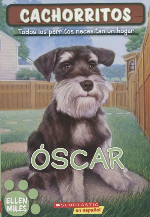 Miles E. Cachorritos. Oscar miles e cachorritos oscar