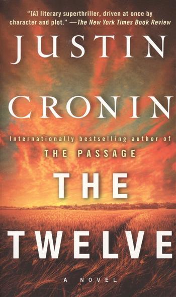 Cronin J. The Twelve. A Novel richard  cronin reading victorian poetry
